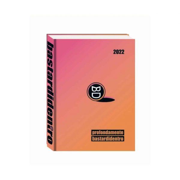 Diario Profondamente BastardiDentro 2021/22 Datato 11x15cm Copertina Rigida Rosa