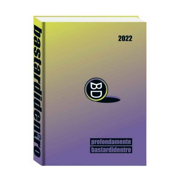 Diario Profondamente BastardiDentro 2021/22 Datato 13.5x18.5cm Copertina Rigida Viola
